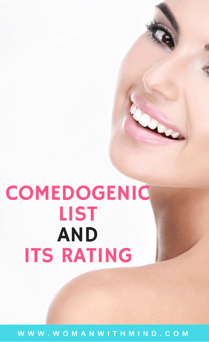 The Comedogenic List and Its Rating — Woman With Mind